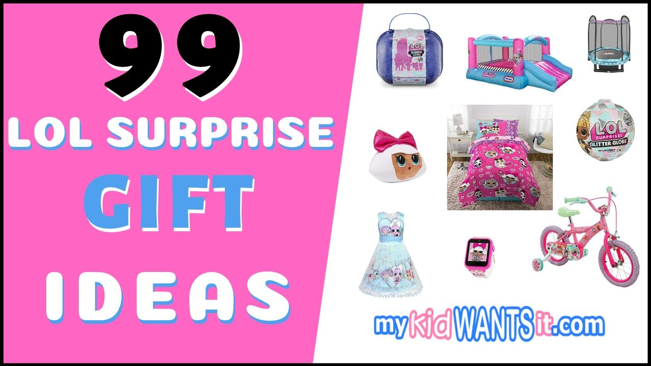 LOL Surprise Christmas and Birthday Gift Ideas
