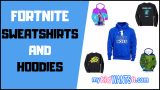 Where to Buy Fortnite Sweatshirts and Hoodies – Youth and Adult Sizes!
