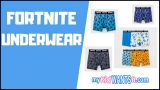 The Best Fortnite Underwear – Because Gamers Don't Wear Tighty-Whities!