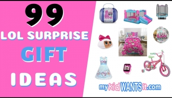 99 Amazing LOL Surprise Gift Ideas – The Best Christmas and Birthday Presents for Kids!