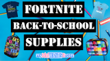 The Best Fortnite Back-to-School Supplies – Backpacks, Lunch Boxes, Pencil Cases, Notebooks, Chug Jugs and More!