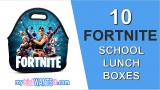 13+ Fortnite Lunch Boxes for Boys – School Lunch Boxes and Lunch Bags for Fortnite Gamers!
