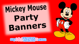 27+ Mickey Mouse Party Banners – Every Birthday Kid Needs One!