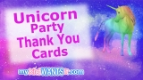21+ Unicorn Party Thank You Cards – Send These To Guests To Show Your Appreciation!